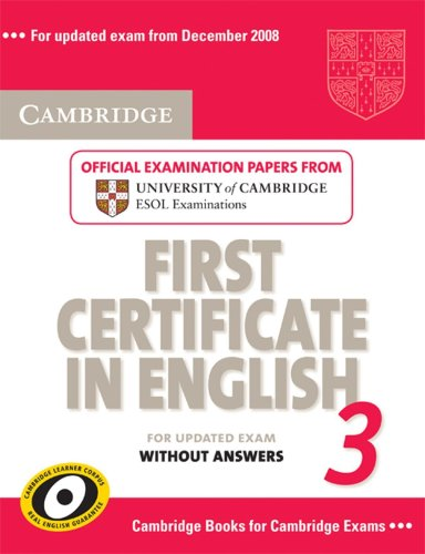 9783125342767: Cambridge First Certificate in English 3 - Updated Exam. Official Examination Papers form University of Cambridge ESOL Examinations: Student's Book without answers