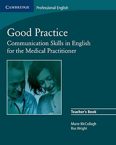9783125342927: Good Practice. Teacher's Book: Communication Skills in English for the Medical Practitioner