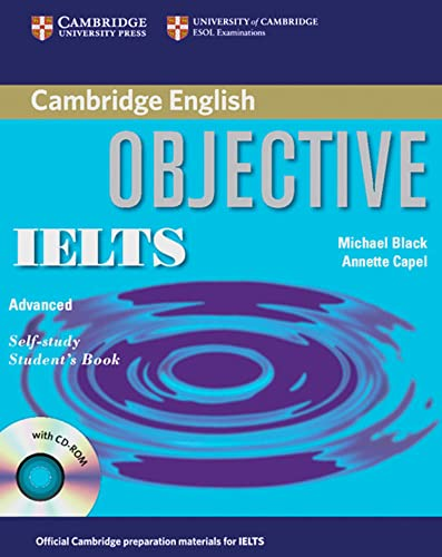 9783125343535: Objective IELTS Advanced Self-study Student's Book with answers, w. CD-ROM