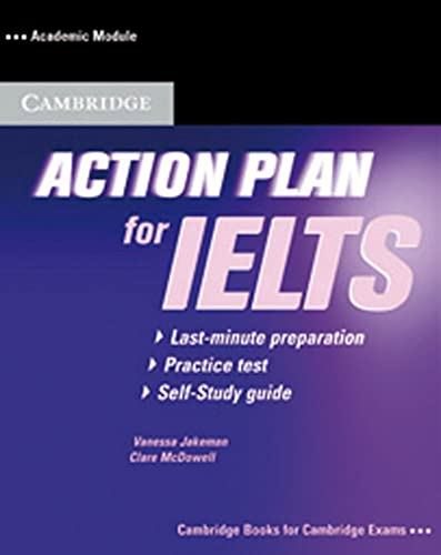 9783125343764: Action Plan for IELTS. Academic Module. Self-Study Pack (Book and CD): A last-minute self-study plan. Intermediate to Advanced (Cambridge Examinations Publishing)