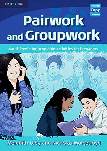 Pairwork and Groupwork: Book: Levy, Meredith, Murgatroyd,