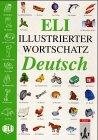 9783125344785: ELI illustrierter Wortschatz : Deutsch