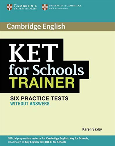 9783125348554: KET for Schools Trainer. Practice Tests without answers