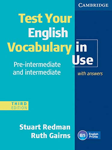 Test your English Vocabulary in Use - Pre-Intermediate and Intermediate. Edition with answers (312534896X) by Ruth Gairns