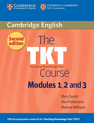 The TKT Course (Paperback): Mary Spratt, Alan