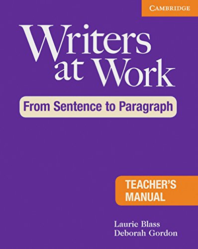 9783125349292: Writers at Work: From Sentence to Paragraph. Teacher's Manual