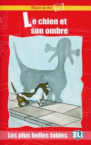9783125349506: Le chien et son ombre: Buch mit Audio-CD. Französische Lektüre für das 1. Lernjahr