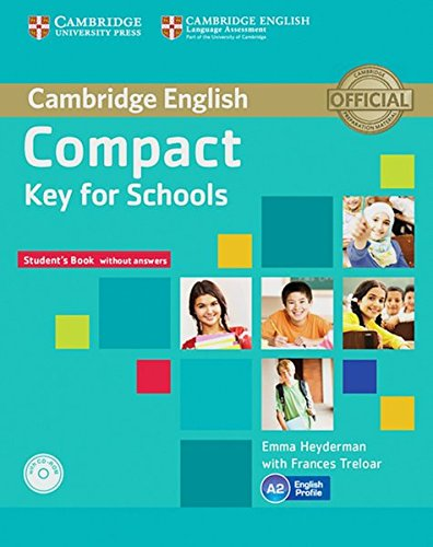 Complete Key for Schools. Student's Pack (Student's Book without answers with CD-ROM, ...