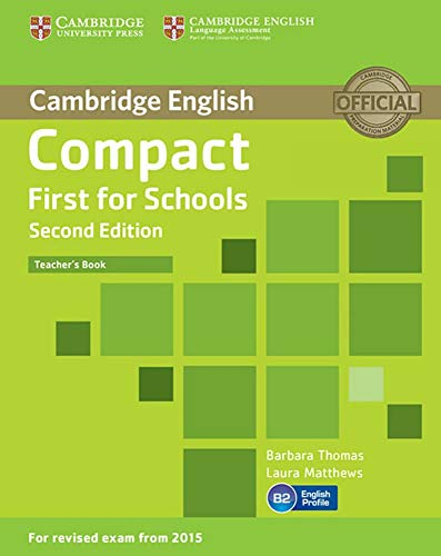 9783125351943: Compact First for Schools - Second edition. Teacher's Book
