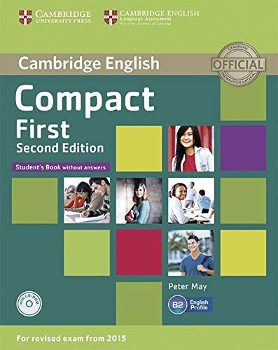 9783125352612: Compact First. Student's Book without answers with CD-ROM. 2nd Edition
