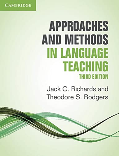 Approaches and Methods in Language Teaching (Paperback): Jack C. Richards,