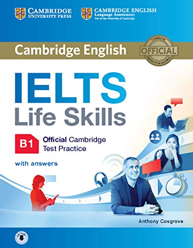 9783125353565: IELTS Life Skills Official Cambridge Test Practice B1: Student's Book with answers and downloadable Audio