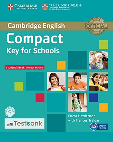 Testbank Compact Key for Schools. Student's Book without answers with CD-ROM with Testbank