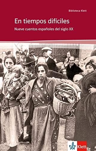 9783125355163: En tiempos difíciles: Nueve cuentos españoles del siglo XX