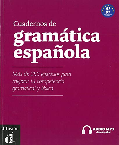 9783125355217: Cuadernos de gramática española A1-B1: Más de 250 ejercicios para mejorar tu competencia gramatical y léxica mit Audio-CD/mp3