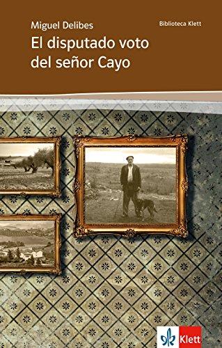 9783125356214: El disputado voto del señor Cayo: Spanische Lektüre für die Oberstufe. Originaltext mit Annotationen