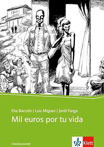 9783125356832: Mil euros por tu vida: Spanischer Originaltext mit Annotationen. Schulausgabe für das Niveau B1