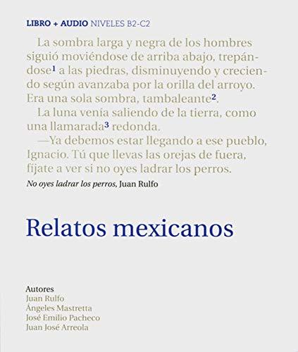 Relatos Mexicanos. Buch + Audio-CD: Niveau B2-C2 (Paperback): Juan Rulfo, Angeles Mastretta, Jose ...