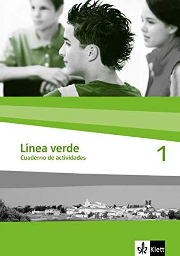 9783125358317: Linea verde 1. Arbeitsheft / Cuaderno de actividades: Speziell für Spanisch als 3. Fremdsprache. Für den Beginn in Klasse 8 oder 9