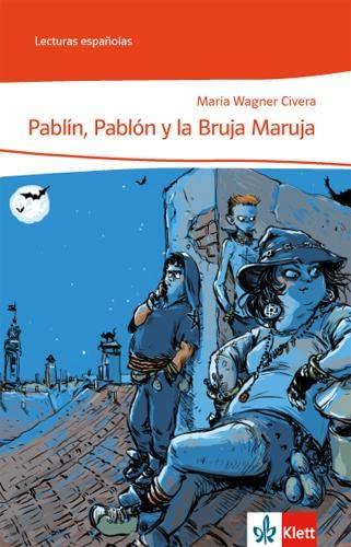 Pablín, Pablón y la bruja Maruja (Lecturas: Wagner Civera, Maria