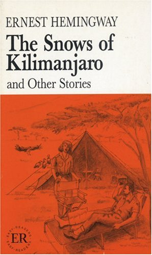 The Snows of Kilimanjaro. And other Stories. (Lernmaterialien) (3125363403) by Hemingway, Ernest