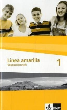 9783125366367: Linea amarilla 1. Vokabellernheft: Spanisch für den Beginn in Klasse 6 oder 7. Gesamtschule / Gymnasium