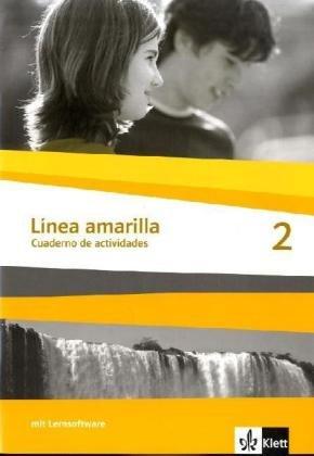 9783125367418: Linea amarilla 2. Cuaderno de actividades inkl. CD-ROM: Spanisch für den Beginn in Klasse 6 oder 7. Gesamtschule / Gymnasium