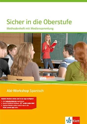 9783125369030: Sicher in die Oberstufe Spanisch. Methodenheft mit Multimedia-CD. Klasse 10 (G8) / Klasse 11 (G9)