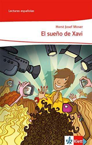 9783125369078: El sueño de Xavi: Spanische Lektüre für das 1. Lernjahr