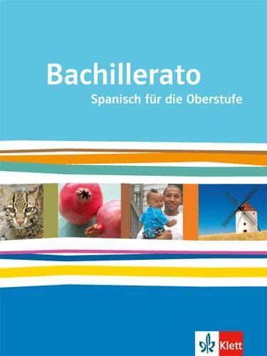 9783125369122: Bachillerato. Schülerbuch: Spanisch für die Oberstufe