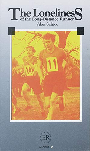 The Loneliness of the Long-Distance Runner: Sillitoe, Alan