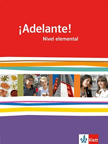 9783125380004: Adelante!. Schülerbuch Nivel elemental: Spanisch für berufl. Schulen und spätbeginnende Fremdsprache