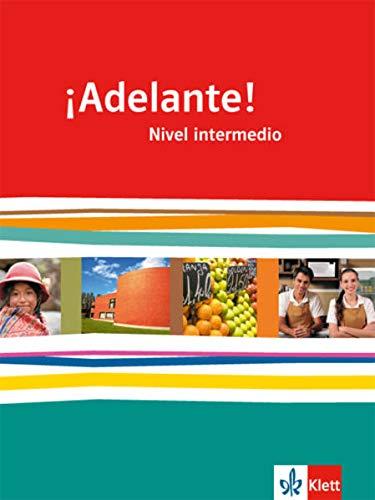9783125380011: ¡Adelante! Schülerbuch 11./12. Schuljahr. Nivel intermedio