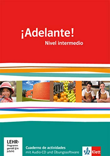 9783125380042: ¡Adelante!. Cuadernos de actividades mit Audio-CD und Übungssoftware. Nivel intermedio. Klasse 11/12: Spanisch als neu einsetzende Fremdsprache an berufsbildenden Schulen und Gymnasien