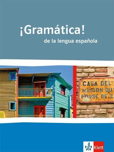 9783125380066: ¡Gramática! de la lengua española: Schülergrammatik für die Oberstufe