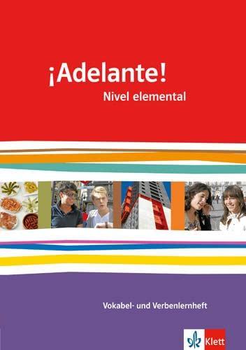 9783125380073: ¡Adelante!. Verben- und Vokabellernheft. Nivel elemental: Spanisch für berufl. Schulen und spätbeginnende Fremdsprache