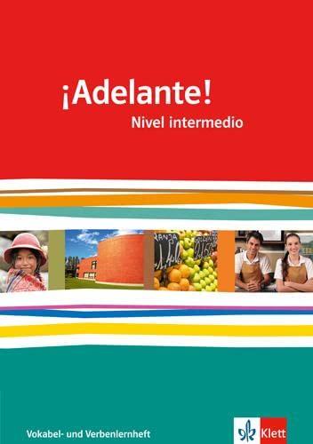 9783125380080: ¡Adelante!. Verben- und Vokabellernheft. Nivel intermedio. Klasse 11/12: Spanisch als neu einsetzende Fremdsprache an berufsbildenden Schulen und Gymnasien