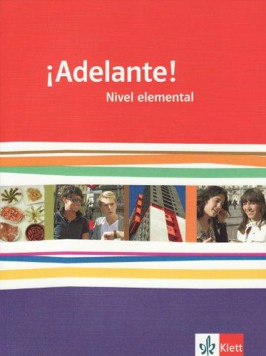9783125380257: ¡Adelante!. Schülerbuch Nivel elemental. Ausgabe für Bayern: Spanisch für berufl. Schulen und spätbeginnende Fremdsprache