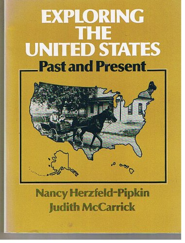 9783125381308: Exploring the United States. Past and Present