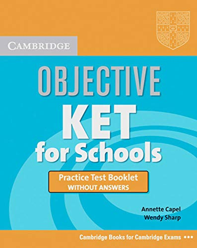 9783125392076: Objective KET. KET for schools Practice Test Booklet without answers