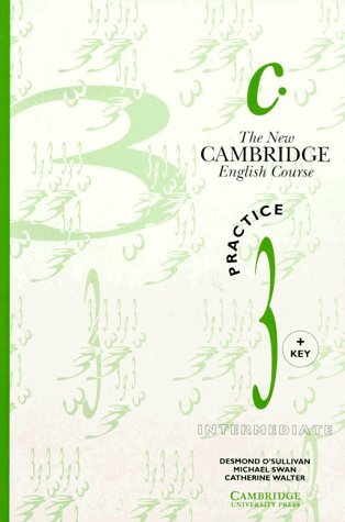 The New Cambridge English Course, Practice, with key (3125392608) by OSullivan, Desmond; Swan, Michael; Walter, Catherine