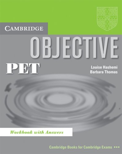 Objective PET. Workbook with answers: Louise Hashemi; Barbara