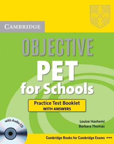 Objective KET. Lower intermediate. Practice Test Booklet: Louise Hashemi; Barbara