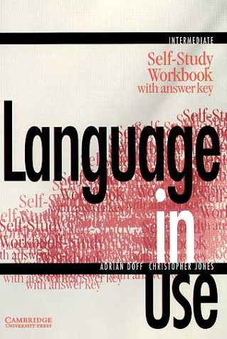 9783125394025: Language in Use. Intermediate course. Self-Study Workbook with Answer Key