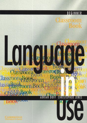 9783125394179: Language in Use. Beginner. Classroom Book