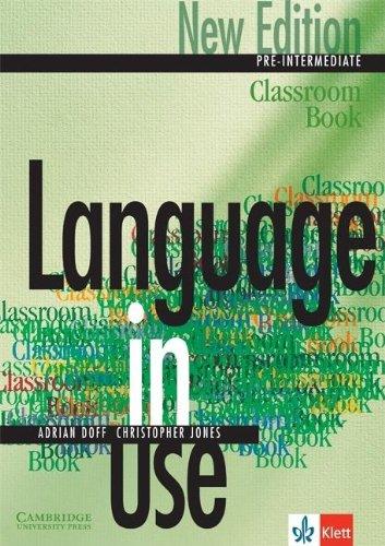 9783125394445: Language in Use Pre-Intermediate New Edition Classroom Book Klett edition