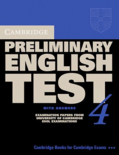 9783125395145: Cambridge Preliminary English Test 4. Students Book with answers. Lower-Intermediate: Examination papers from University of Cambridge ESOL Examinations. For new specifications from march 2004