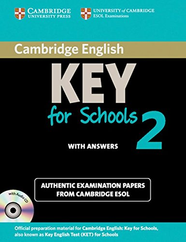 9783125399587: Cambridge Key English Test for Schools 2. Student's Book Pack (Student's Book with answers and Audio CD)