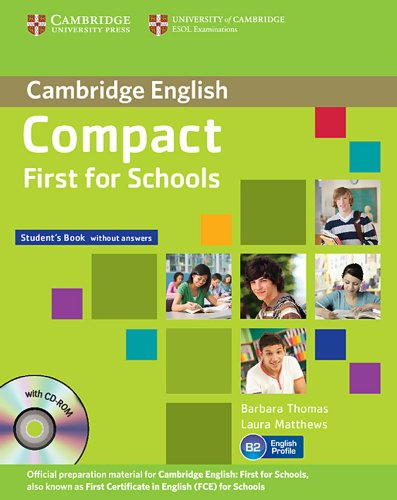 9783125400986: Compact First for Schools. Student's Pack (Student's Book without answers with CD-ROM, Workbook without answers with Audio CD)
