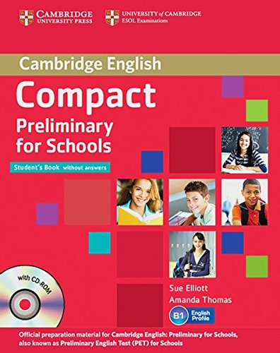 9783125401051: Compact Preliminary for Schools. Student's Pack (Student's Book without answers with CD-ROM, Workbook without answers with Audio CD)